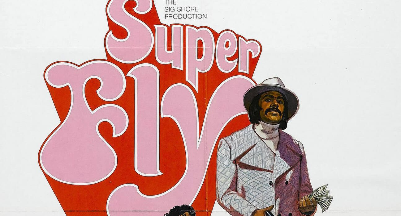 Poster image of the 1972 film, Superfly; it prominently features Ron O'Neal.